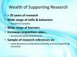 wealth of supporting research