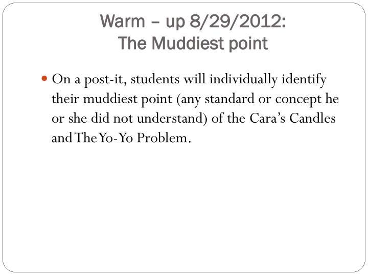 Warm – up 8/29/2012: