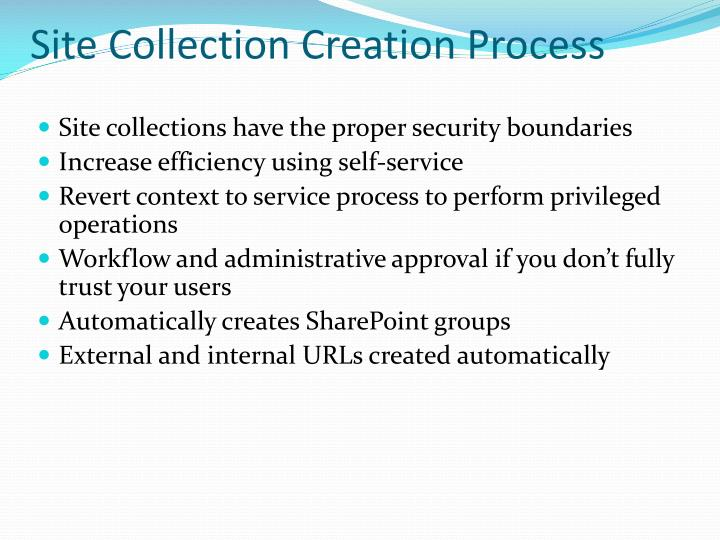 Site Collection Creation Process