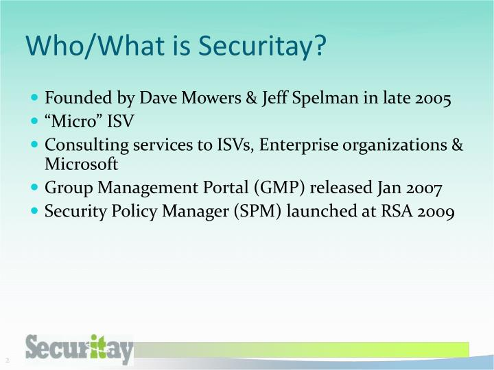 Who/What is Securitay?