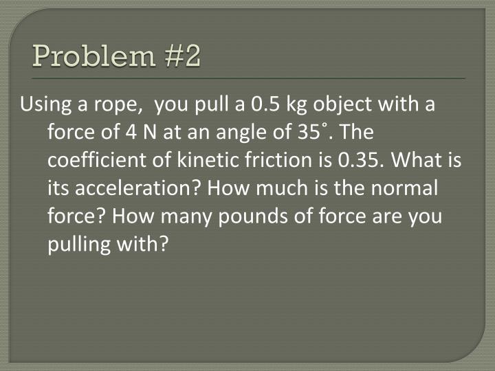 Problem #