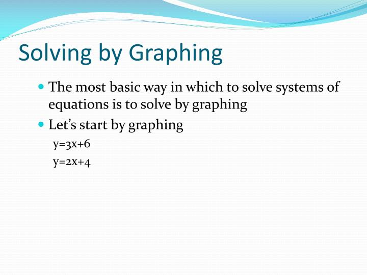 Solving by Graphing