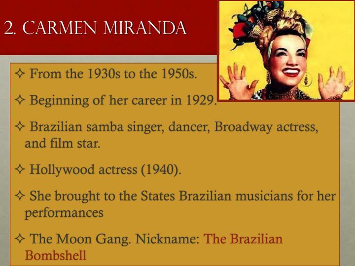 2. Carmen Miranda