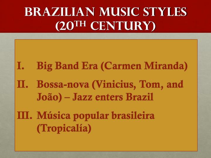 Brazilian Music styles