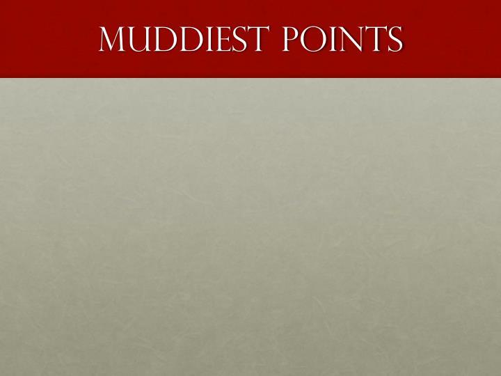 Muddiest points