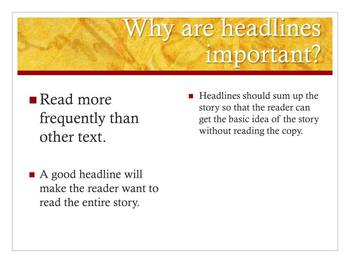 Why are headlines important?