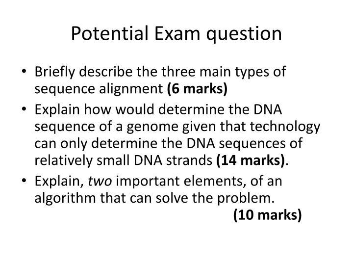 Potential Exam question