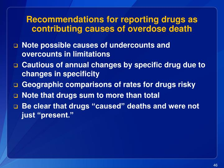Recommendations for reporting drugs as contributing causes of overdose death