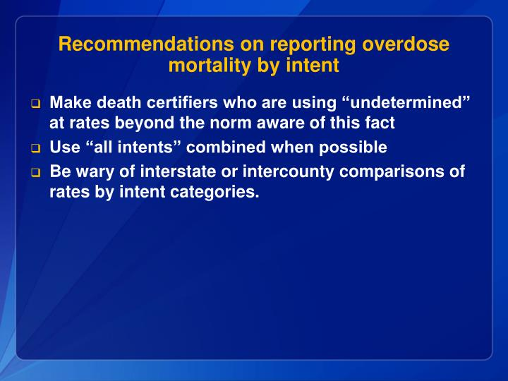 Recommendations on reporting overdose mortality by intent