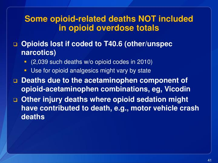 Some opioid-related deaths NOT included