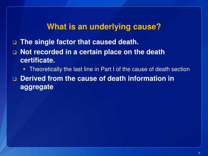 What is an underlying cause?