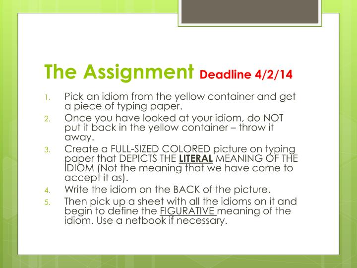 The assignment deadline 4 2 14