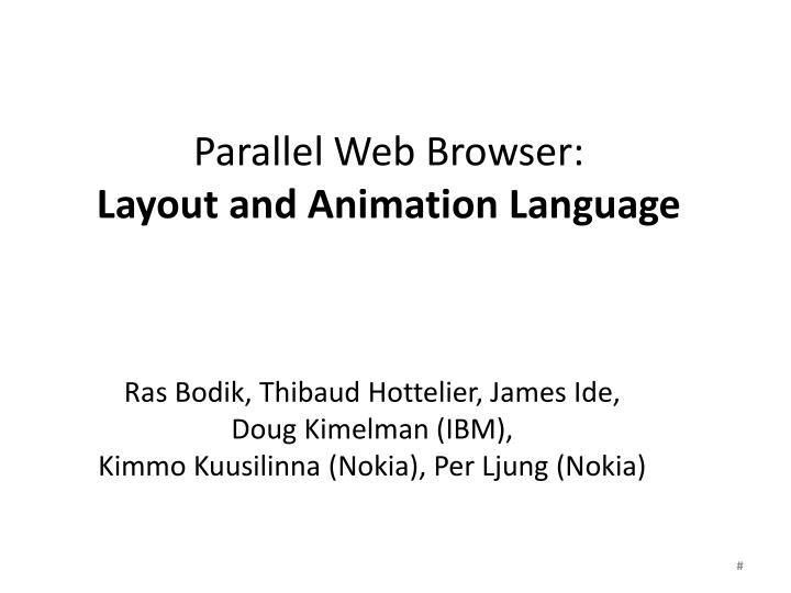parallel web browser layout and animation language