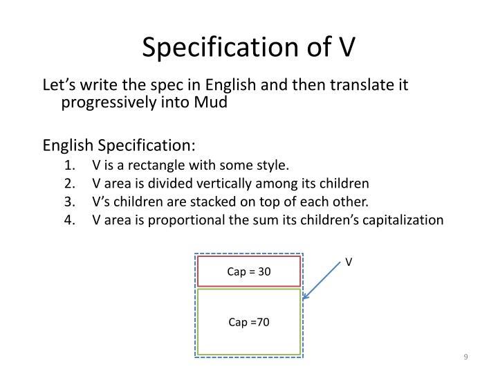 Specification of V