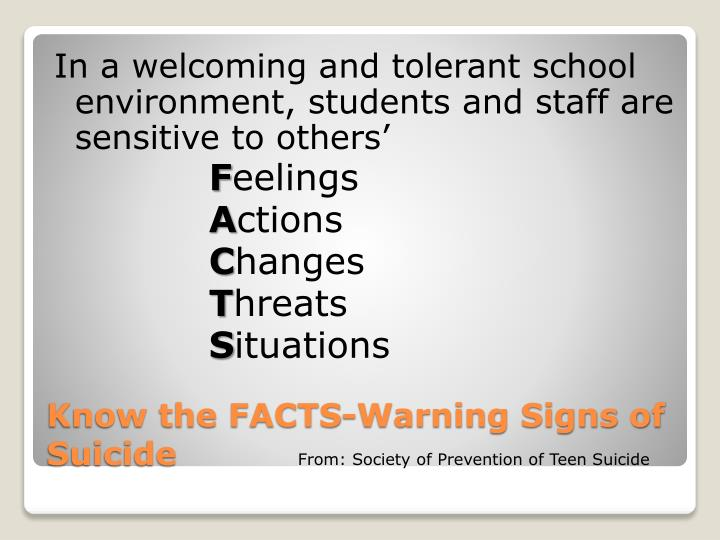 In a welcoming and tolerant school environment, students and staff are sensitive to others'
