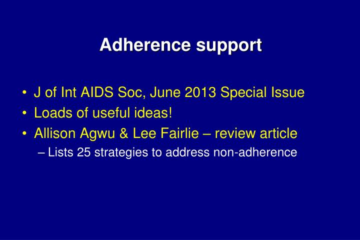 Adherence support