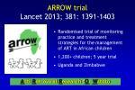 arrow trial lancet 2013 381 1391 1403