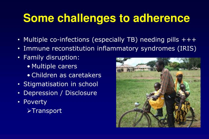 Some challenges to adherence