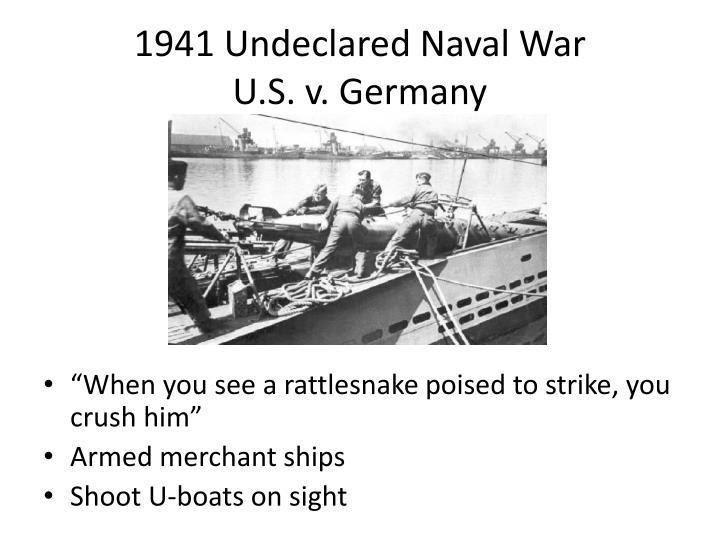 1941 Undeclared Naval War
