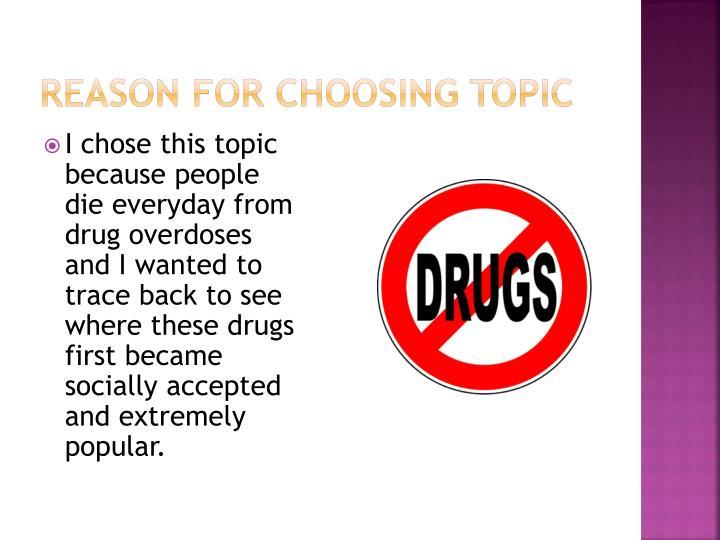 Reason for choosing topic