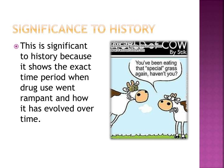 Significance to history