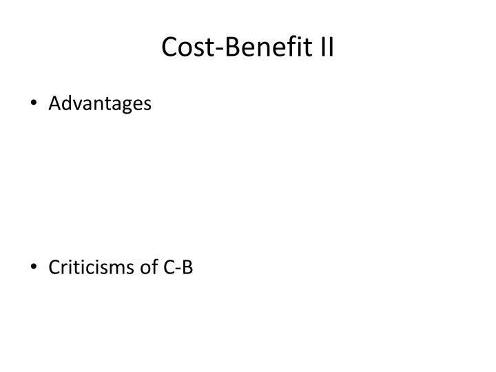 Cost-Benefit II