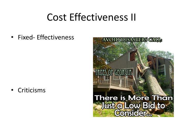Cost Effectiveness II