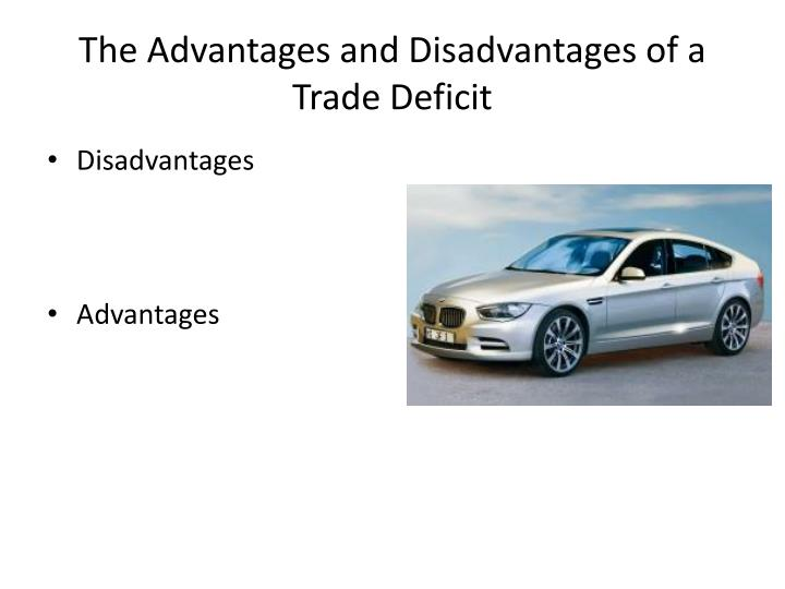 The Advantages and Disadvantages of a Trade Deficit
