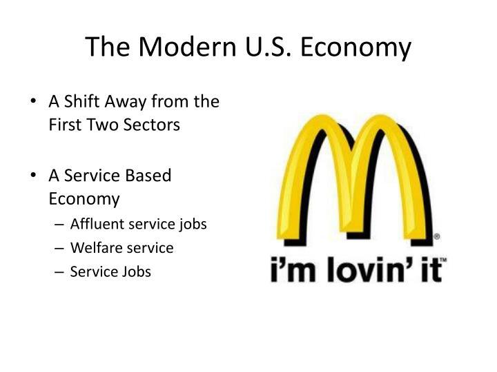 The Modern U.S. Economy