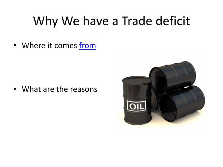Why We have a Trade deficit