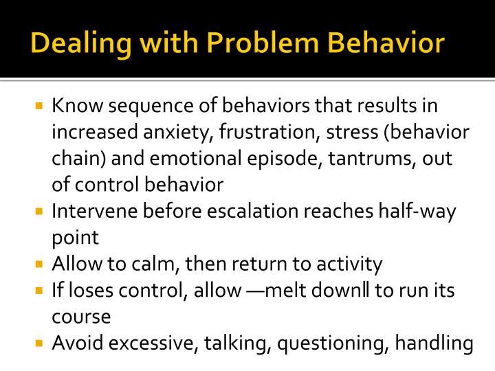 Dealing with Problem Behavior