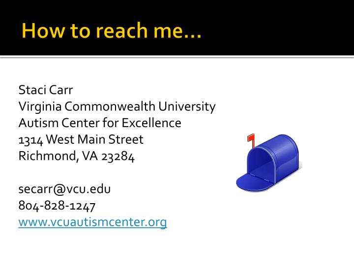 How to reach me…