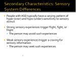 secondary characteristics sensory system differences