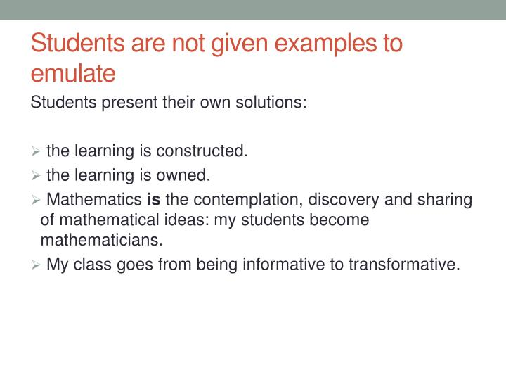 Students are not given examples to emulate