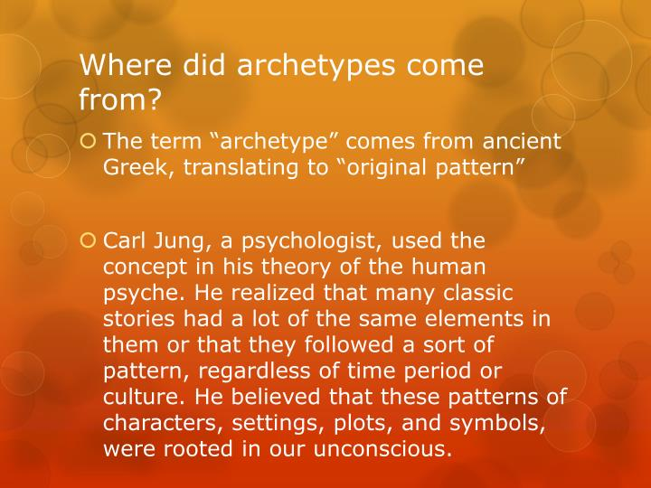 Where did archetypes come from?
