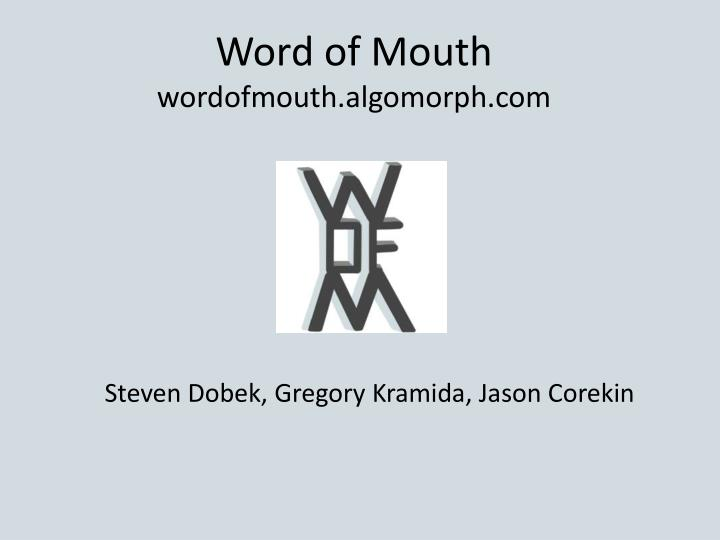 Word of mouth wordofmouth algomorph com