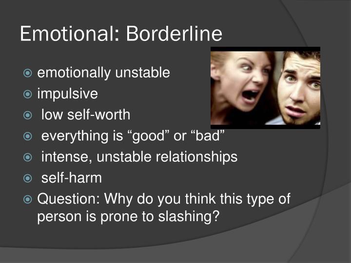 Emotional: Borderline