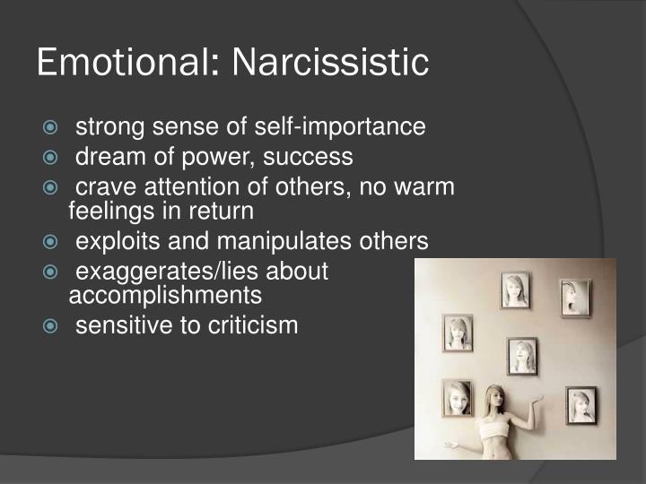 Emotional: Narcissistic