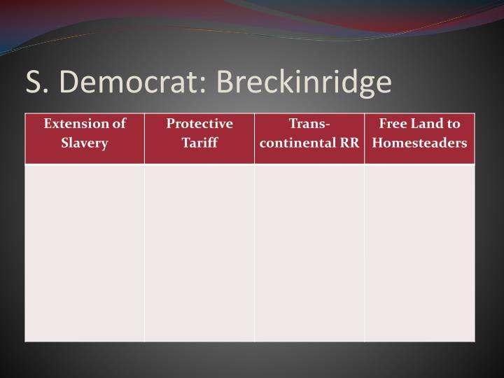 S. Democrat: Breckinridge