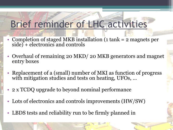 Brief reminder of LHC activities