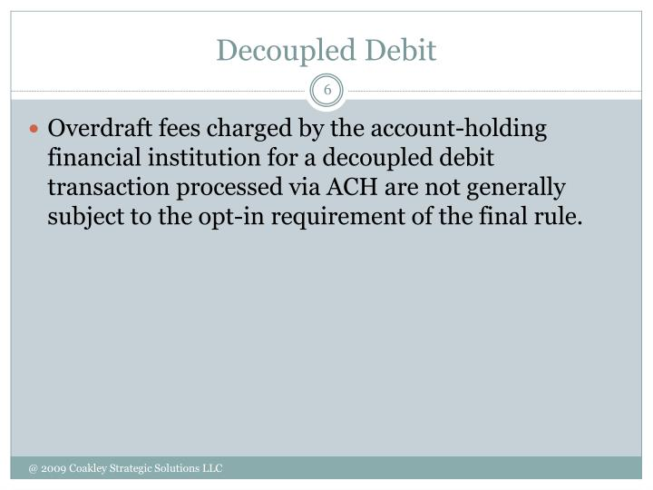Decoupled Debit