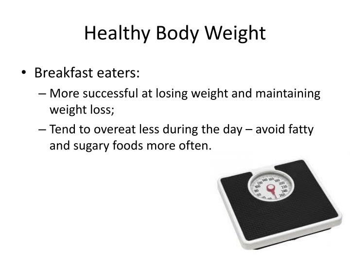 Healthy Body Weight