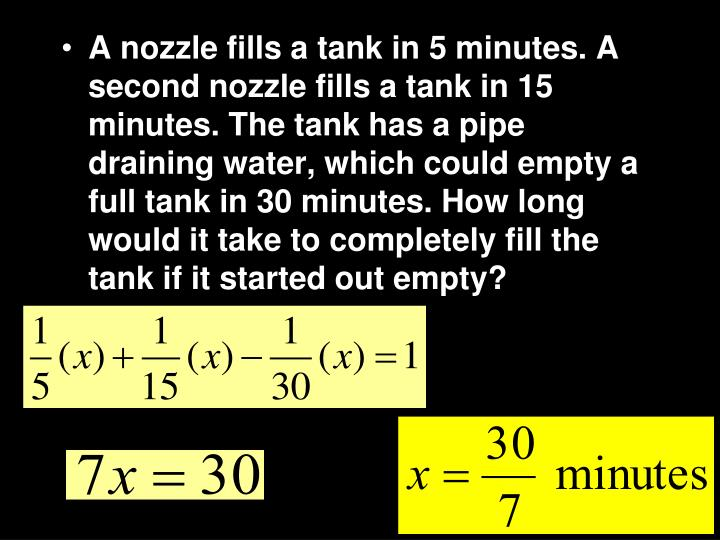 A nozzle fills a tank in 5 minutes. A second nozzle fills a tank in 15 minutes. The tank has a pipe draining water, which could empty a full tank in 30 minutes. How long would it take to completely fill the tank if it started out empty?