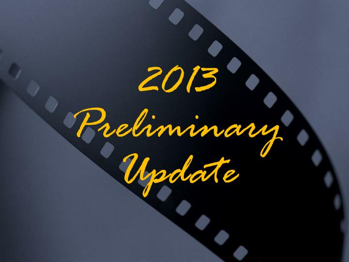 2013 Preliminary Update