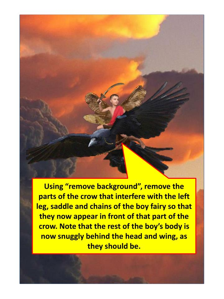 """Using """"remove background"""", remove the parts of the crow that interfere with the left leg, saddle and chains of the boy fairy so that they now appear in front of that part of the crow. Note that the rest of the boy's body is now snuggly behind the head and wing, as they should be."""