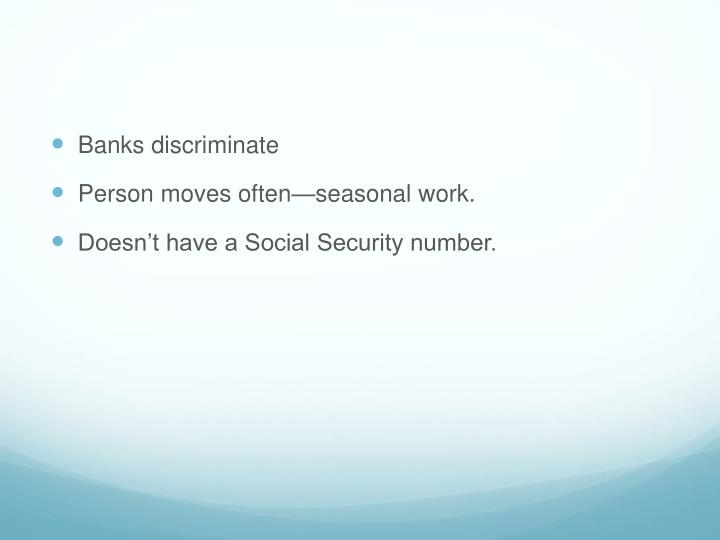 Banks discriminate