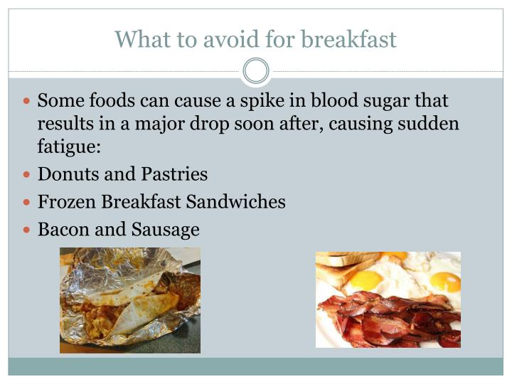 What to avoid for breakfast