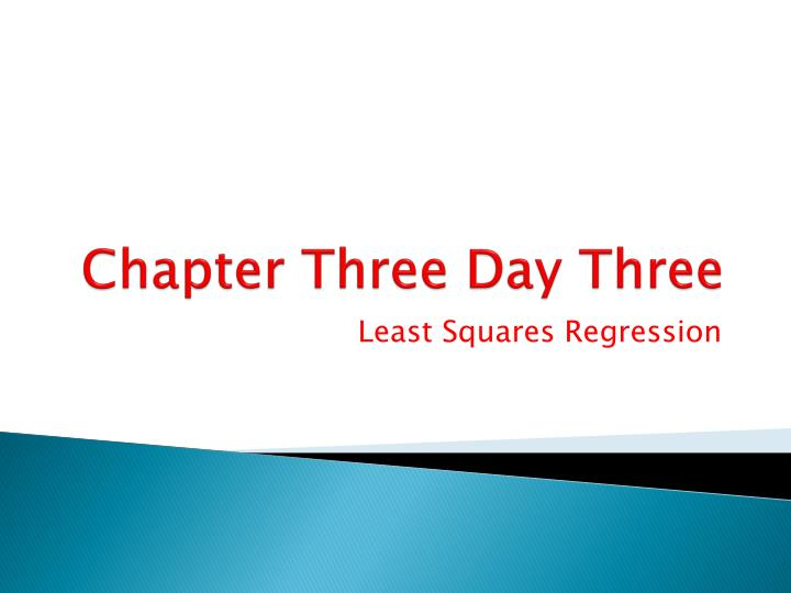Chapter three day three