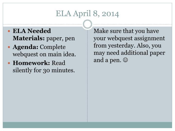 ELA April 8, 2014