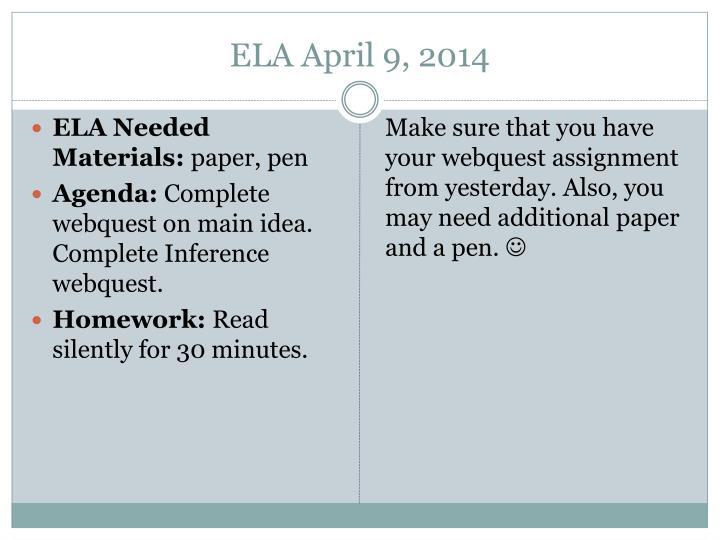 ELA April 9, 2014
